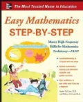 Easy Mathematics Step-by-Step: Master High Frequency Concepts and Skills for Mathematical Proficiency-fast! (Paperback)