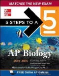 5 Steps to a 5 AP Biology, 2014-2015 (Paperback)