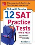 McGraw-Hill's 12 SAT Practice Tests With PSAT (Paperback)
