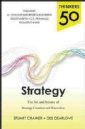 Thinkers 50 Strategy: The Art and Science of Strategy Creation and Execution (Paperback)