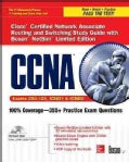 Ccna Cisco Certified Network Associate Routing and Switching: Exams 200-120, Icnd1, & Icnd2