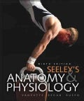 Seeley's Anatomy and Physiology (Hardcover)