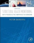 Structural Health Monitoring With Piezoelectric Wafer Active Sensors (Hardcover)