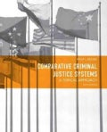 Comparative Criminal Justice Systems: A Topical Approach (Paperback)