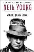 Waging Heavy Peace: A Hippie Dream (Paperback)