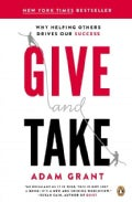 Give and Take: A Revolutionary Approach to Success (Paperback)
