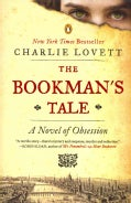 The Bookman's Tale: A Novel of Obsession (Paperback)