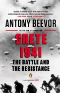 Crete 1941: The Battle and the Resistance (Paperback)