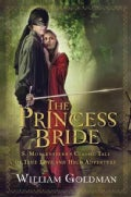 The Princess Bride: S. Morgenstern's Classic Tale of True Love and High Adventure (Hardcover)