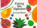 Eating the Alphabet: Fruits and Vegetables from A to Z (Board book)