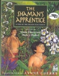 The Shaman's Apprentice: A Tale of the Amazon Rain Forest (Paperback)