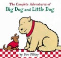 The Complete Adventures of Big Dog and Little Dog (Hardcover)