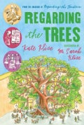 Regarding the Trees: A Splintered Saga Rooted in Secrets (Paperback)