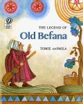 The Legend of Old Befana: An Italian Christmas Story (Paperback)