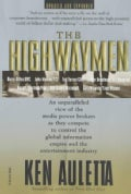 The Highwaymen: Warriors of the Information Superhighway (Paperback)