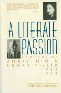 A Literate Passion: Letters of Anais Nin and Henry Miller 1932-1953 (Paperback)