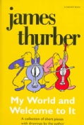 My World and Welcome to It (Paperback)