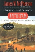 Crossroads of Freedom: Antietam (Paperback)