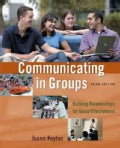 Communicating in Groups: Building Relationships for Effectiveness (Paperback)