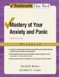 Mastery of Your Anxiety And Panic (Paperback)