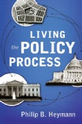 Living the Policy Process (Hardcover)