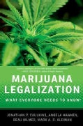 Marijuana Legalization: What Everyone Needs to Know (Paperback)