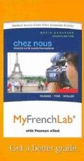 Chez Nous MyFrenchLab Access Code, Media-Enhanced: Branche sur le monde francophone: Includes Pearson eText (Other merchandise)