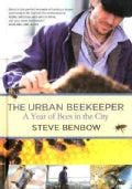 The Urban Beekeeper: A Year of Bees in the City (Hardcover)