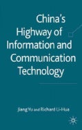 China's Highway of Information and Communication Technology (Hardcover)