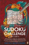 The Penguin Sudoku Challenge: 365 Brand New Sudoku for Every Day of the Year Plus the Latest Addictive Japanese P... (Paperback)