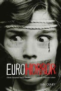 Euro Horror: Classic European Horror Cinema in Contemporary American Culture (Paperback)