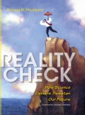 Reality Check: How Science Deniers Threaten Our Future (Hardcover)