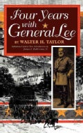 Four Years With General Lee (Paperback)