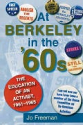 At Berkeley in the Sixties: The Education of an Activist, 1961-1965 (Paperback)