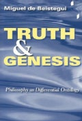 Truth and Genesis: Philosophy As Differential Ontology (Paperback)