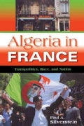 Algeria in France: Transpolitics, Race, and Nation (Paperback)