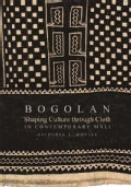 Bogolan: Shaping Culture Through Cloth in Contemporary Mali (Paperback)