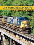 The CSX Clinchfield Route in the 21st Century (Paperback)