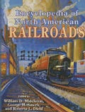 Encyclopedia of North American Railroads (Hardcover)