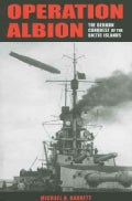 Operation Albion: The German Conquest of the Baltic Islands (Hardcover)