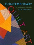 Contemporary Quilt Art: An Introduction and Guide (Hardcover)