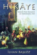 Hikaye: Turkish Folk Romance As Performance Art (Paperback)