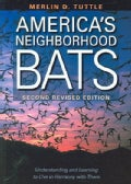 America's Neighborhood Bats (Paperback)
