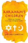 Abraham's Children: Liberty and Tolerance in an Age of Religious Conflict (Paperback)