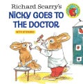 Richard Scarry's Nicky Goes to the Doctor (Paperback)