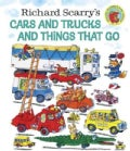 Richard Scarry's Cars and Trucks and Things That Go (Hardcover)