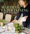 Martha's Entertaining: A Year of Celebrations (Hardcover)