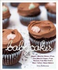 Babycakes: Vegan, Gluten-free, and (Mostly) Sugar-free Recipes from New York's Most Talked-about Bakery (Hardcover)
