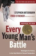 Every Young Man&#39;s Battle: Strategies for Victory in the Real World of Sexual Temptation (Paperback)