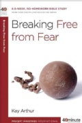 Breaking Free from Fear (Paperback)